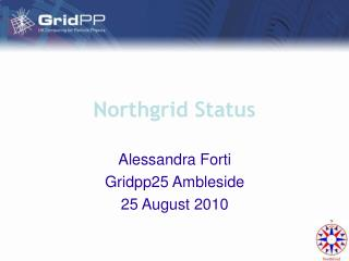 Northgrid Status