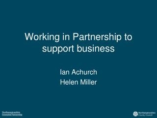 Working in Partnership to support business