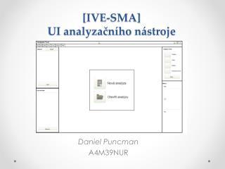 [IVE-SMA]  UI analyzačního  nástroje