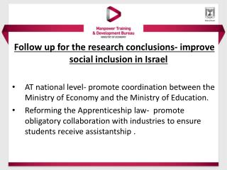 Follow up for the research conclusions- improve social inclusion in Israel