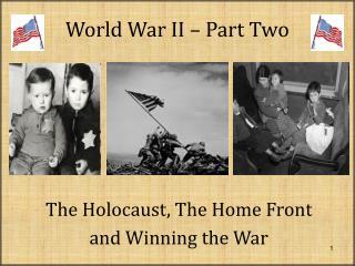 World War II – Part Two