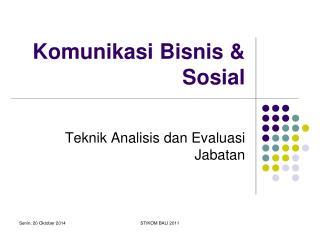 Komunikasi Bisnis & Sosial