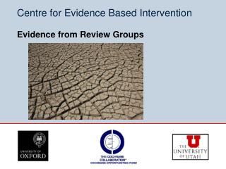 Centre for Evidence Based Intervention