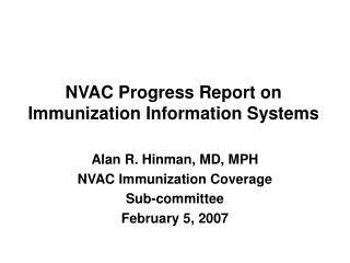 NVAC Progress Report on Immunization Information Systems