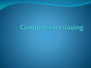 Computerverslaving