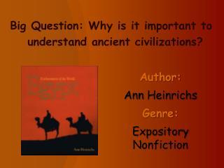 Author:   Ann  Heinrichs Genre:  Expository Nonfiction