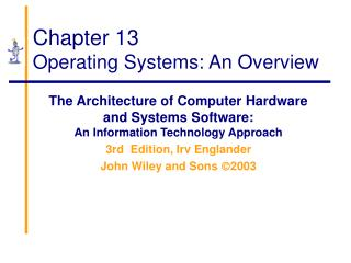 Chapter 13 Operating Systems: An Overview