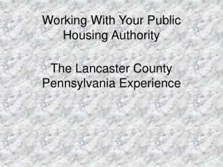 Working With Your Public Housing Authority