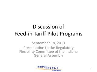Discussion of  Feed-in Tariff Pilot Programs