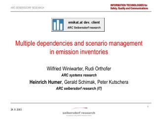 Multiple dependencies and scenario management  in emission inventories