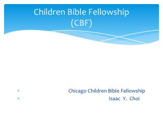 Children Bible Fellowship (CBF)