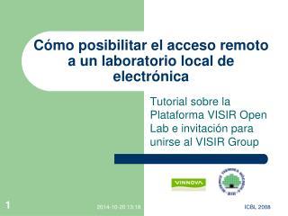 Cómo posibilitar el acceso remoto a un laboratorio local de electrónica