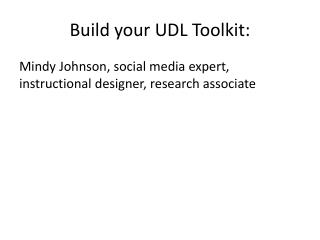 Build your UDL Toolkit: