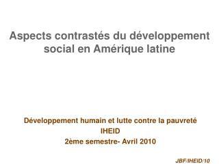 Aspects contrastés du développement social en Amérique latine