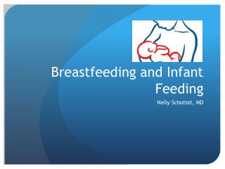 Breastfeeding and Infant Feeding