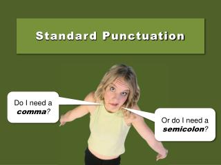 Standard Punctuation