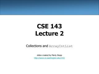 CSE 143 Lecture 2