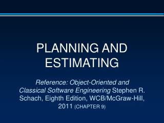 PLANNING AND ESTIMATING