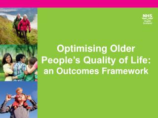 Optimising Older People�s Quality of Life:  an  Outcomes Framework