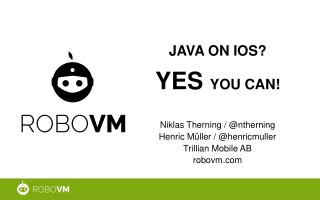 Java on  ios ? yes you can !