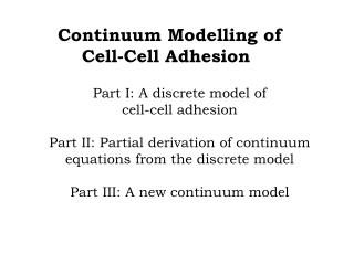 Continuum Modelling of      Cell-Cell Adhesion