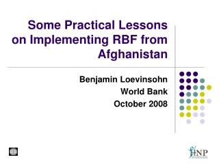 Some Practical Lessons on Implementing RBF from Afghanistan