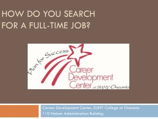 How do you search for a full-time job?