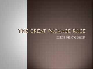 The Great Package Race
