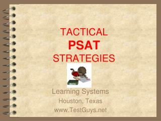 TACTICAL PSAT STRATEGIES