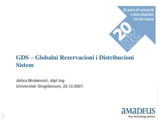 GDS – Globalni Rezervacioni i Distribucioni Sistem