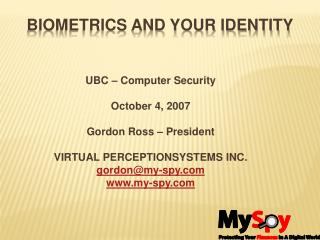 Biometrics and Your Identity