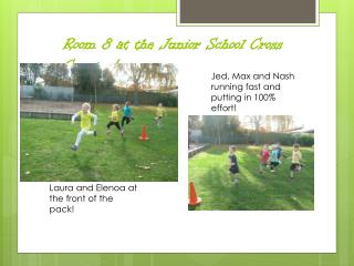 Room 8 at the Junior School Cross Country!