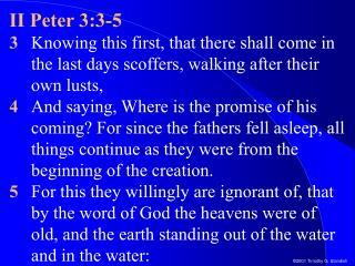 II Peter 3:3-5