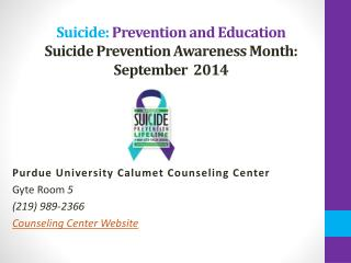 Suicide: Prevention and Education Suicide Prevention Awareness Month:  September  2014