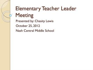 Elementary Teacher Leader Meeting