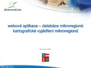 webová aplikace – databáze mikroregionů kartografické vyjádření mikroregionů