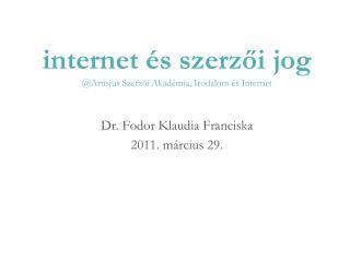 internet �s szerz?i jog @Artisjus Szerz ? i Akad�mia, Irodalom �s Internet