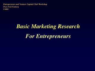 Basic Marketing Research For Entrepreneurs