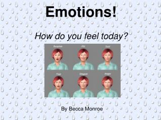Emotions! How do you feel today?