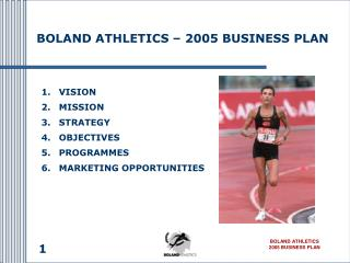 BOLAND ATHLETICS � 2005 BUSINESS PLAN