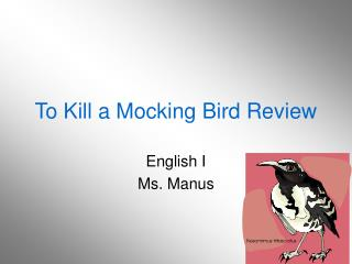To Kill a Mocking Bird Review