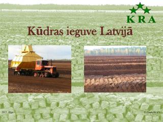Kūdras ieguve Latvijā
