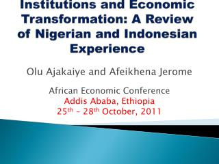 Institutions and Economic Transformation: A Review of Nigerian and Indonesian Experience