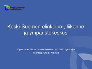 Keski-Suomen elinkeino-, liikenne ja ympäristökeskus