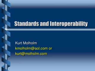 Standards and Interoperability