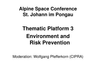Alpine Space Conference St. Johann im Pongau