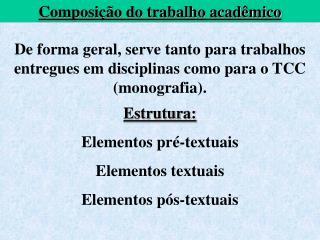 Composição do trabalho acadêmico