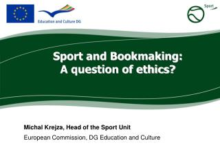 Sport and Bookmaking: A question of ethics?