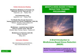MINDFULNESS-BASED STRESS REDUCTION TRAINING PROGRAMME