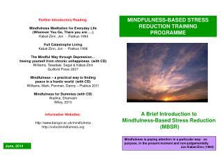 MINDFULNESS-BASED STRESS REDUCTION TRAINING PROGRAMME